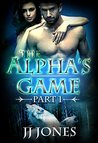 The Alpha's Game: Part 1