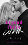 Beyond These Walls (The Walls Duet, #2)