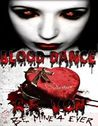 Blood Dance by A.R. Von