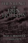 The Village of Eben Hollow