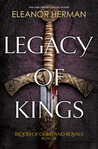 Legacy of Kings (Blood of Gods and Royals, #1)