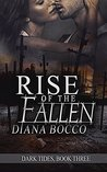 Rise of the Fallen (Dark Tides Book 3)
