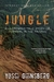 Jungle by Yossi Ghinsberg