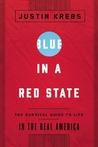 Blue in a Red State: What Americans Want for Their Communities, Their Country, and Their Future