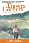 Travers Corners: The Final Chapters