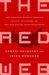 The Red Web: The Struggle Between Russia?s Digital Dictators and the New Online Revolutionaries