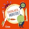 Dining with...Monsters!: A Disgusting Way to Count to 10!