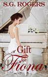 A Gift for Fiona (Love Letters #2)