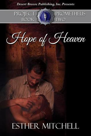 Hope of Heaven (Project Prometheus, #2)