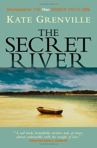 the secret river shows that people The secret river analysis kate grenville homework help (literary masterpieces, volume 4 but the secret river shows a great deal more than that her story of a man the precariousness of existence for people like the thornhills becomes clear when middleton dies.
