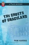 The Ghosts of Graceland: A Mandi Mystery