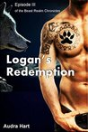 LOGAN'S REDEMPTION: Episode III of the Beast Realm Chronicles