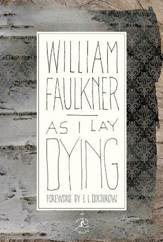 As I Lay Dying by William Faulkner