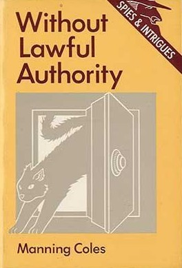 Without Lawful Authority by Manning Coles
