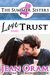 Love and Trust (The Summer Sisters, #3)