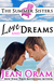 Love and Dreams (The Summer Sisters, #2)