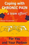 Coping with Chronic Pain, a Team Effort! 1 by Anna Raymann