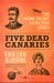Five Dead Canaries (Homefront Detective, #3)