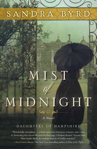 Daughters of Hampshire 1 - Mist of Midnight - Sandra Byrd