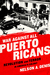 War Against All Puerto Ricans: Revolution and Terror in America�s Colony