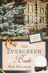 The Evergreen Bride (The 12 Brides of Christmas #3)