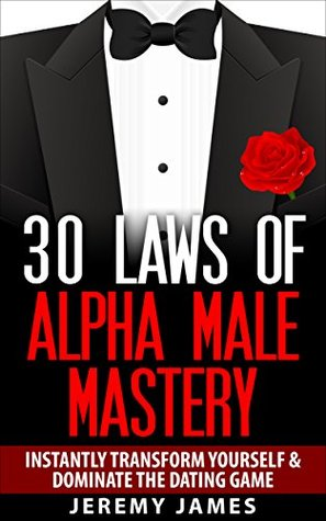 alpha male dating It does not matter what crowd you mingle with, you can always identify the hardworking, good-looking, smart and focused man chances are you have been trying to get his attention actually, a lot of women are drawn to this kind of men an alpha-male is the man with the highest qualities in a woman's.