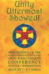 Unity Uttermost Showed!: Proceedings of the Seventh Biennial National Ordo Templi Orientis Conference