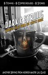 Dark and Strong: Haunted Tales from the Coffee House