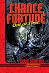 Chance Fortune Out of Time (The Adventures of Chance Fortune Book 3)