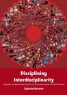 Disciplining Interdisciplinarity: Integration and Implementation Sciences for Researching Complex Real-World Problems