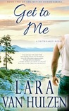 Get to Me (Men of Honor, #2)