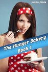 The Hunger Bakery Book 1: Weight Gain Series