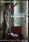 Always Faithful, Always Yours (The Soldier Series Book 2)