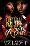 Remy and Rose': A Hood Love Story
