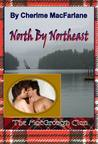 North By Northeast by Cherime MacFarlane