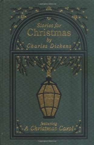 Stories for Christmas by Charles Dickens