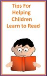 Tips For Helping Children Learn To Read