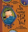 I'm Going to Eat You!: A Spooky Pop-Up Flap Book