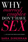Why Married Couples Don't Have Sex... At Least Not With Each Other!