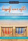 Happily Ever After: 3 Quirky, Fun Romances to Dream On