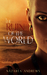 The Ruin of the World (The World Without End, #4)