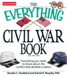 The Everything Civil War Book: Everything you need to know about the conflict that divided a nation (Everything®)