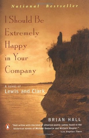 I Should Be Extremely Happy in Your Company by Brian Hall