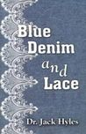 Blue Denim and Lace