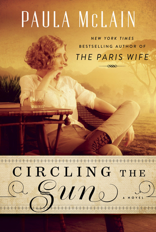Belle Meade Bookworms Online Discussion of Circling the Sun by Paula McLain