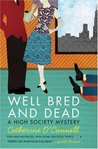 Well Bred and Dead (A High Society Mystery, #1)