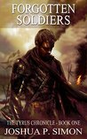Forgotten Soldiers (The Tyrus Chronicle, #1)