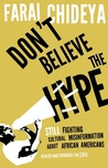 Don't Believe The Hype: Still Fighting Cultural Misinformation about African Americans