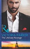 The Ultimate Revenge (Mills & Boon Modern) (The 21st Century Gentleman's Club - Book 3)