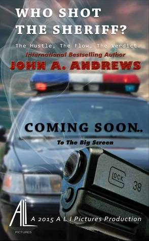 Who Shot The Sherriff? by John A. Andrews